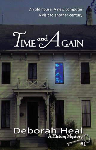 Book: Time and Again (The History Mystery Series Book 1) by Deborah Heal