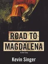 Road to Magdalena