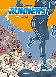 Les Runners, tome 2 : Bornes to be alive par  Sti