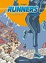 Les Runners, tome 2 : Bornes to be alive par Sti