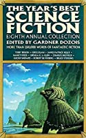The Year's Best Science Fiction: Eighth Annual Collection 0312060084 Book Cover