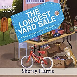 The Longest Yard Sale                   By:                                                                                                                                 Sherry Harris                               Narrated by:                                                                                                                                 Hillary Huber                      Length: 8 hrs and 6 mins     5 ratings     Overall 4.4