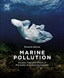 Marine Pollution: Sources, Fate and Effects of Pollutants in Coastal Ecosystems