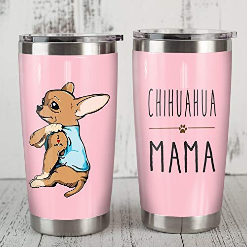 Chihuahua Dog Chihuahua Mama Stainless Steel Tumbler, Tumbler Cups For Coffee/Tea, Great Gifts For Father's day Mother's day