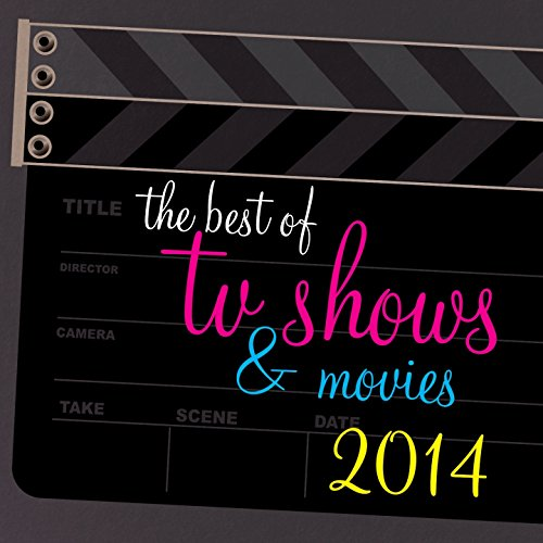 The Best of TV Shows and Movies 2014