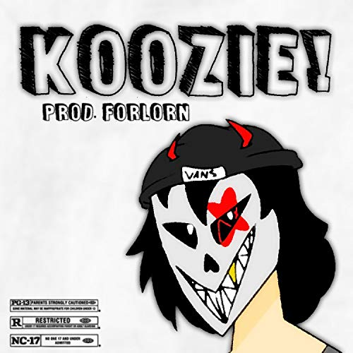 KOOZIE! [Explicit]