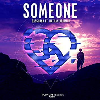 Someone (feat. Nathan Brumley)