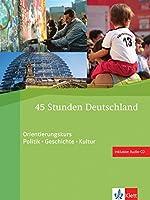 45 Stunden Deutschland: 45 Stunden Deutschland