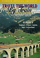Travel the World By Train: Europe 1 [DVD]