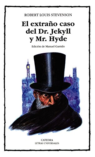 El extrao caso del Dr. Jekyll y Mr. Hyde: 219 (Letras Universales)