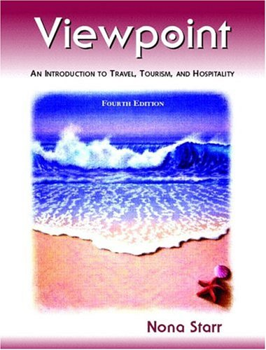 Viewpoint: An Introduction to Travel, Tourism, and Hospitality (4th Edition)