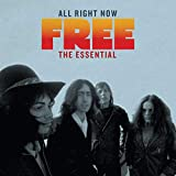 Songtexte von Free - All Right Now: The Essential