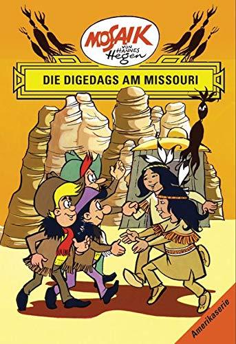 Mosaik von Hannes Hegen: Die Digedags am Missouri, Bd. 9 (Mosaik von Hannes Hegen - Amerika-Serie)
