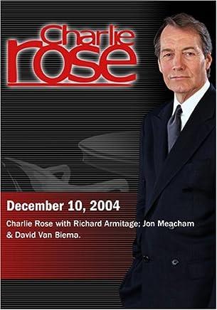 Charlie Rose with Richard Armitage; Jon Meacham & David Van Biema. (December 10, 2004)