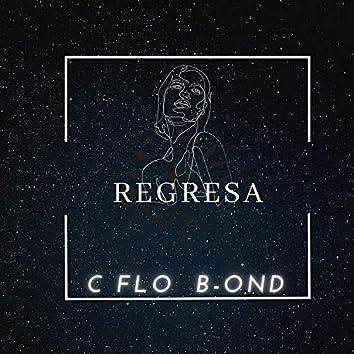 Regresa (feat. B-OND)
