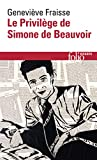 Le Privilège de Simone de Beauvoir