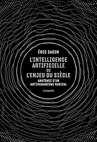 L' Intelligence artificielle ou l'enjeu du siècle