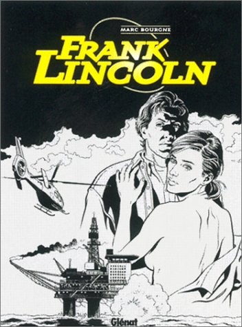 Frank Lincoln, tome 2