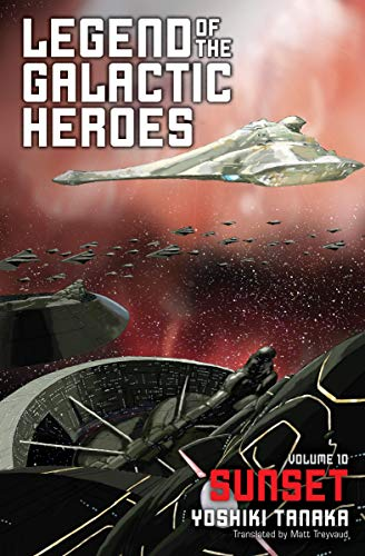 Legend of the Galactic Heroes, Vol. 10: Sunset (English Edition)