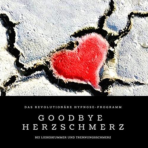 Goodbye Herzschmerz Titelbild