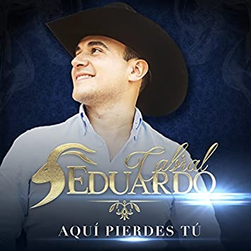 Aquí Pierdes Tú - Single