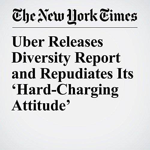 Uber Releases Diversity Report and Repudiates Its 'Hard-Charging Attitude' copertina