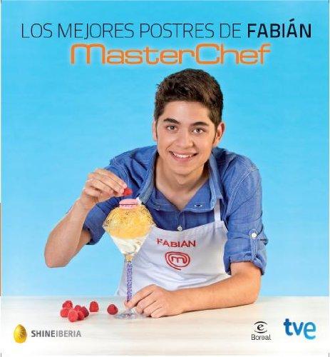 Los mejores postres de Fabián (ESPASA HOY) (Spanish...