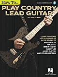 How to Play Country Lead Guitar (GUITARE)