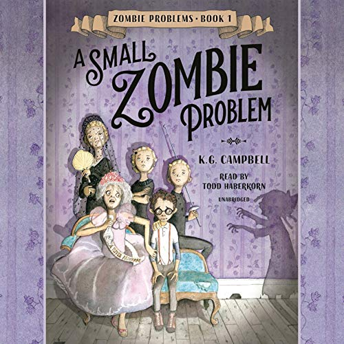 A Small Zombie Problem                   By:                                                                                                                                 K.G. Campbell                               Narrated by:                                                                                                                                 Todd Haberkorn                      Length: 3 hrs and 51 mins     Not rated yet     Overall 0.0