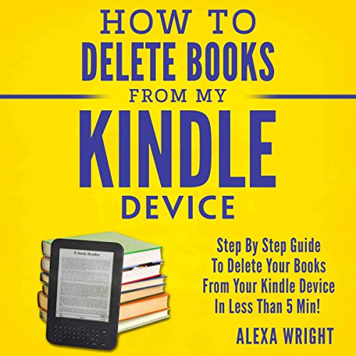 How to Delete Books from My Kindle Device audiobook cover art