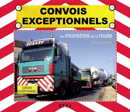 Convois exceptionnels : Les monstres de la route