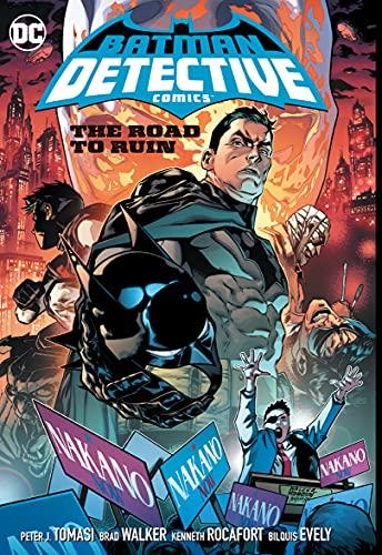 Batman: Detective Comics Vol. 6: Road to Ruin