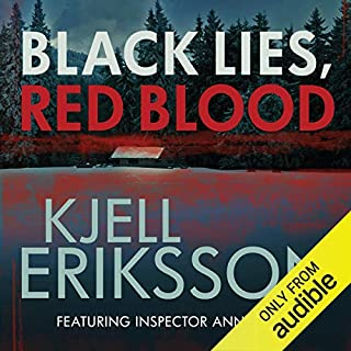 Black Lies, Red Blood     An Ann Lindell Mystery              By:                                                                                                                                 Kjell Eriksson                               Narrated by:                                                                                                                                 Julie Maisey                      Length: 11 hrs and 18 mins     Not rated yet     Overall 0.0