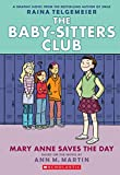 Mary Anne Saves The Day (the Baby-sitters Club Gra: Full-Color Edition: 3 (The Babysitters Club Graphic Novel)