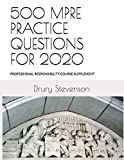 Image of 500 MPRE PRACTICE QUESTIONS FOR 2020: PROFESSIONAL RESPONSIBILITY COURSE SUPPLEMENT (Revised and Updated)