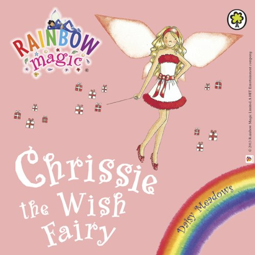 Rainbow Magic: Chrissie the Wish Fairy audiobook cover art
