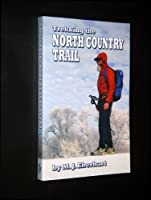 Trekking the North Country Trail 0972903879 Book Cover