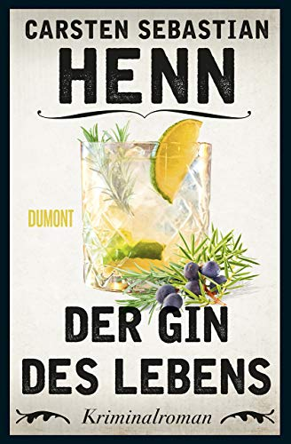 Der Gin des Lebens: Kriminalroman