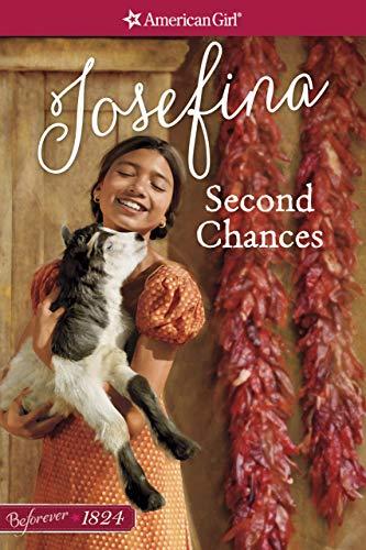 Second Chances: A Josefina Classic Volume 2 (American Girl)