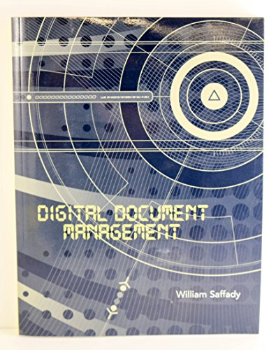 Compare Textbook Prices for Digital Document Management  ISBN 9781931786355 by William Saffady
