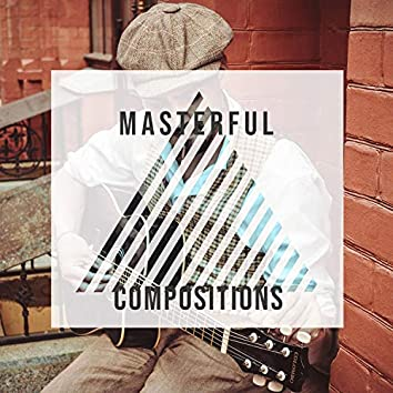 Masterful Compositions