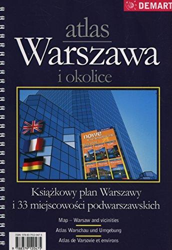 Warszawa i okolice. Atlas w skali 1:20 000: Książkowy plan Warszawy i 33 miejscowości podwarszawskich