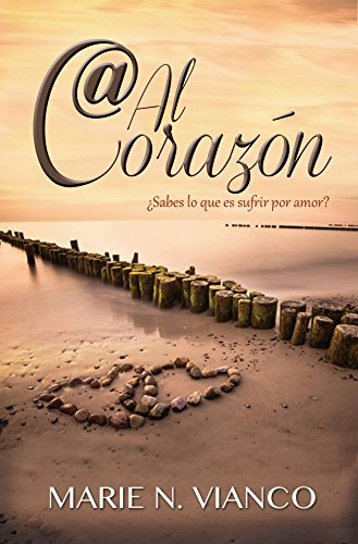Arroba al corazón (Messages from the Heart)
