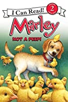 Marley: Not a Peep! (I Can Read Level 2)