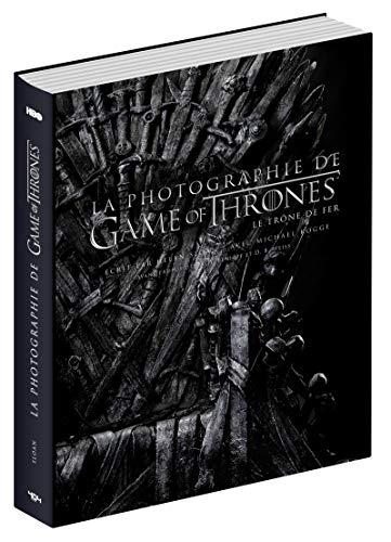Game of Thrones : La Photographie de Game of Thrones - Beau livre officiel - Dès 14 ans et adulte