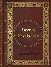 Best dream psychology psychoanalysis for beginners sigmund freud Reviews