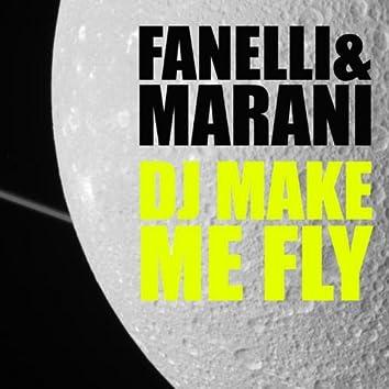 DJ Make Me Fly