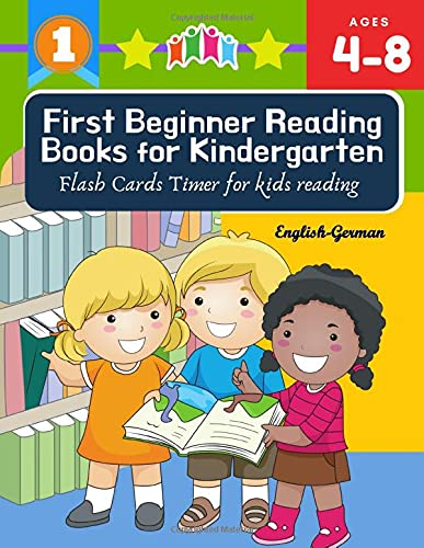 First Beginner Reading Books for Kindergarten Flash Cards Timer for kids reading English German: Read 100 sight words vocabulary with easy sentence ... Coloring books for kids ages 4-8 jumbo