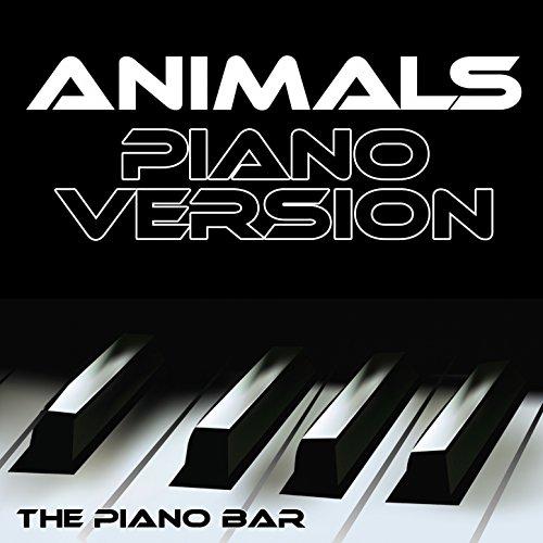 Animals (Piano Version)
