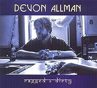 Ragged & Dirty by Devon Allman (2014-02-01)